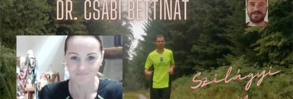 Szilágyi Gyula – Futás – Interjú – Bemutatom Dr. Csábi Bettinát