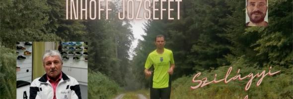 Szilágyi Gyula – Futás – Interjú – Bemutatom Inhoff Józsefet