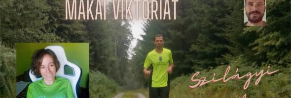 Szilágyi Gyula – Futás – Interjú – Bemutatom Makai Viktóriát