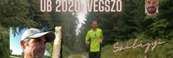 Szilágyi Gyula – Futás – Versenyek – UB 2020: Végszó