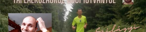 Szilágyi Gyula – Futás – Táplálkozás – A futás közbeni táplálkozásról Bódi Istvántól